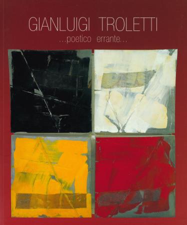 Gianluigi Troletti: poetico errante
