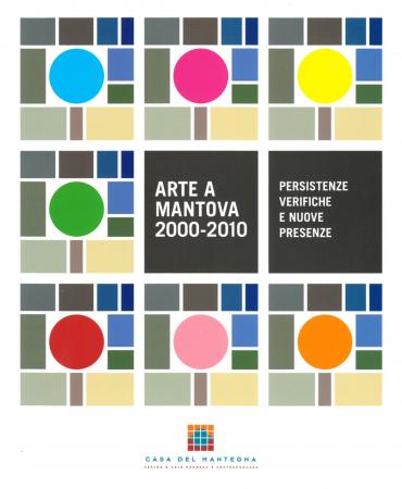 Arte a Mantova 2000-2010